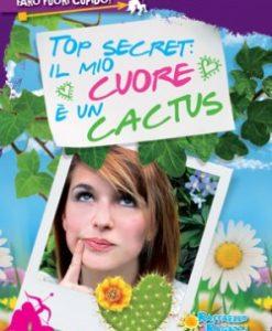 top-secret-il-mio-cuore-e-un-cactus