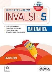 pronti per le prove invalsi 5 matematica la spiga