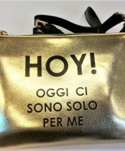 tracollina borsetta hoy oggi ci sono solo per me oro