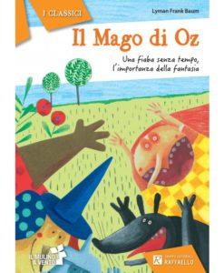 libro-lettura-mago-di-oz-raffaello-scuola-primaria
