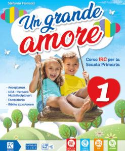 9788847233546-un-grande-amore-1-libro-di-religione