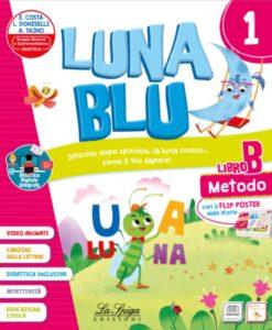 Luna Blu 1 Libro classe prima elementare