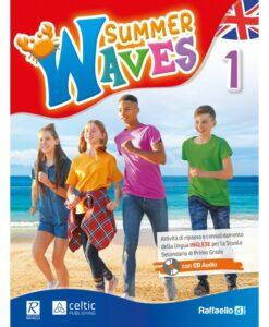 summer waves 1 libro delle vacanze di inglese di prima media
