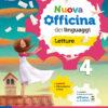 nuova officina dei linguaggi letture e grammatica 4 per la quarta elementare