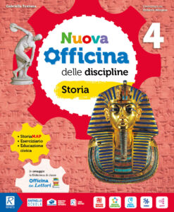 nuova officina delle discipline 4 storia e geografia classe quarta